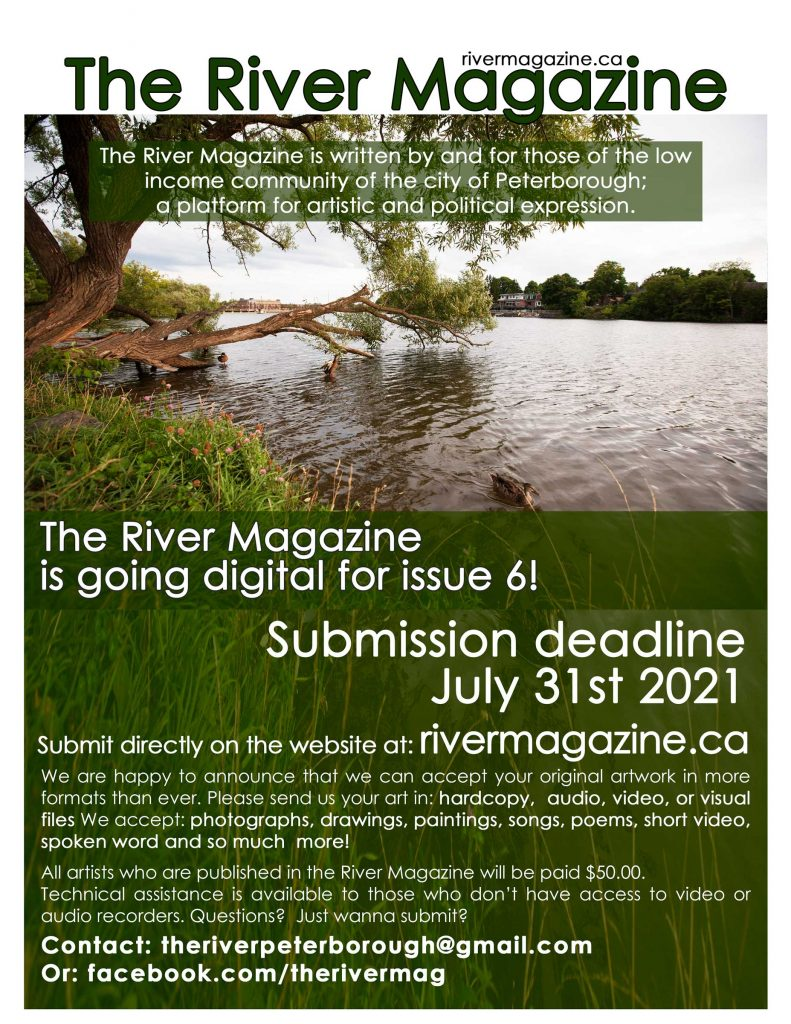 image of poster for submitting to issue six of river magazine. the deadline is extended to July 31st. The image shows the text from this page overlayed over an image of ducks swimming in the otonabee river next to a grassy bank under a tree. the tree has grown on an angle over the river and it's giant branches are sweeping the water's surface.